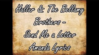 Send me a letter Amanda Lyrics by Hallur and The Bellamy Brothers
