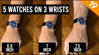 How to choose the right watch size for your wrist. - Ep 19