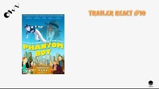 Trailer Reacts #10: Phantom Boy (2016) - OWV