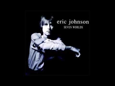 Eric Johnson  Seven Worlds 1998 Full Album
