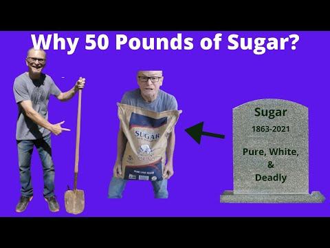 Why 50 pounds of Sugar?