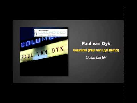 Paul van Dyk - Columbia (PvD Remix)