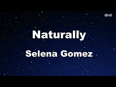 Naturally Selena Gomez & The Scene -  Karaoke 【With Guide Melody】 Instrumental