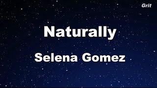 Naturally Selena Gomez & The Scene - Karaoke 【With Guide Melody】 Instrumental