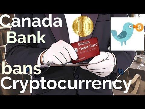 Canada bank BANS CRYPTO!