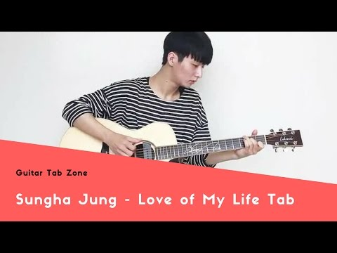Sungha Jung -  Love of My Life Tab