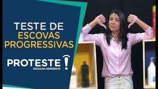 Teste de escovas progressivas - 10 marcas reprovadas! | PROTESTE