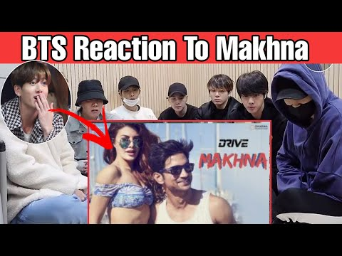 BTS REACTION TO BOLLYWOOD SONGS    MAKHNA     KOREAN REACTS INDIAN SONGS
