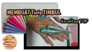 MEMBUAT TINTA TIMBUL PALING BAGUS