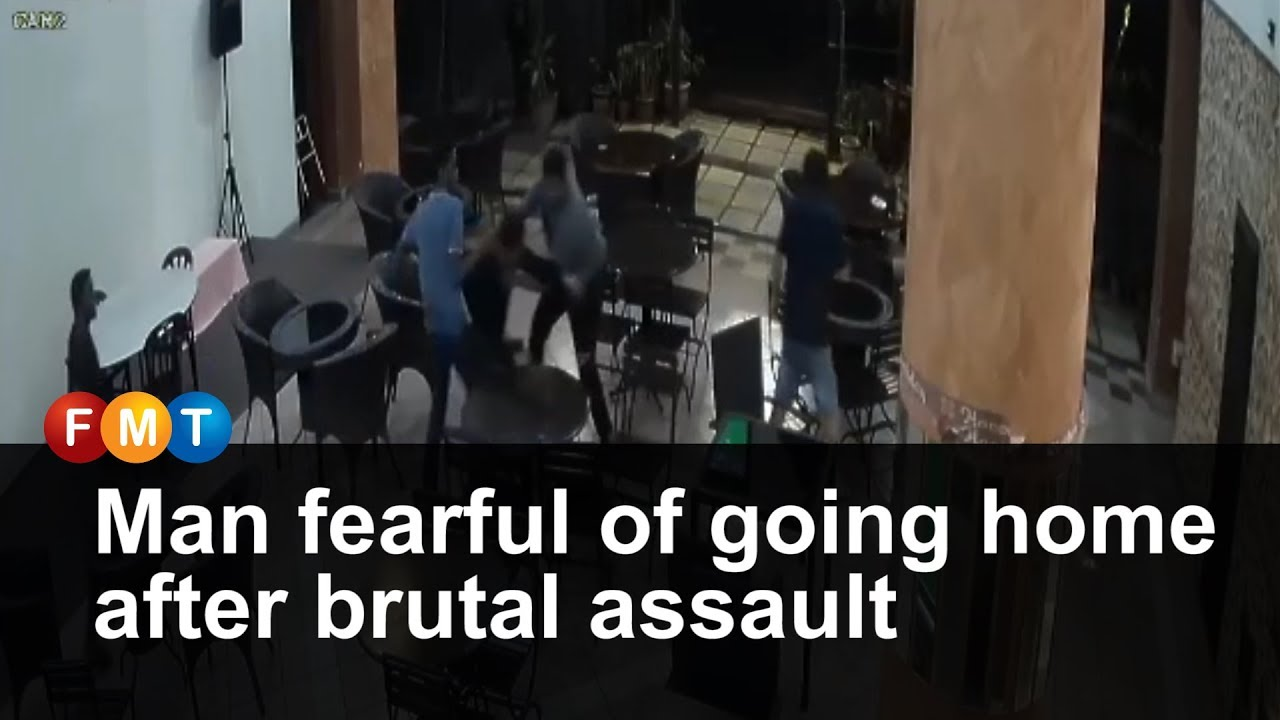 Man fearful of going home after brutal assault