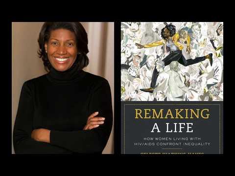 Dr. Celeste Watkins-Hayes - Remaking A Life
