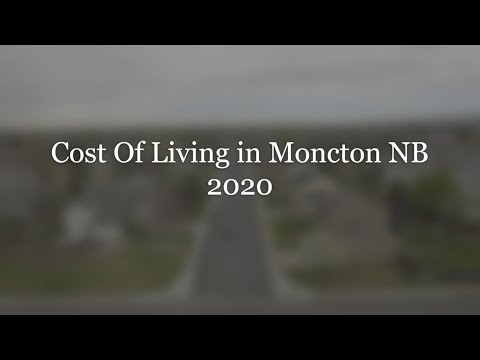 Cost Of Living In Moncton New Brunswick 2020
