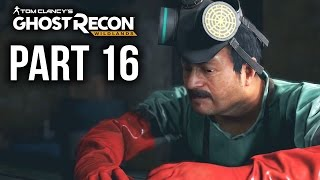 GHOST RECON WILDLANDS Gameplay Walkthrough Part 16 - EL POZOLERO (Full Game)