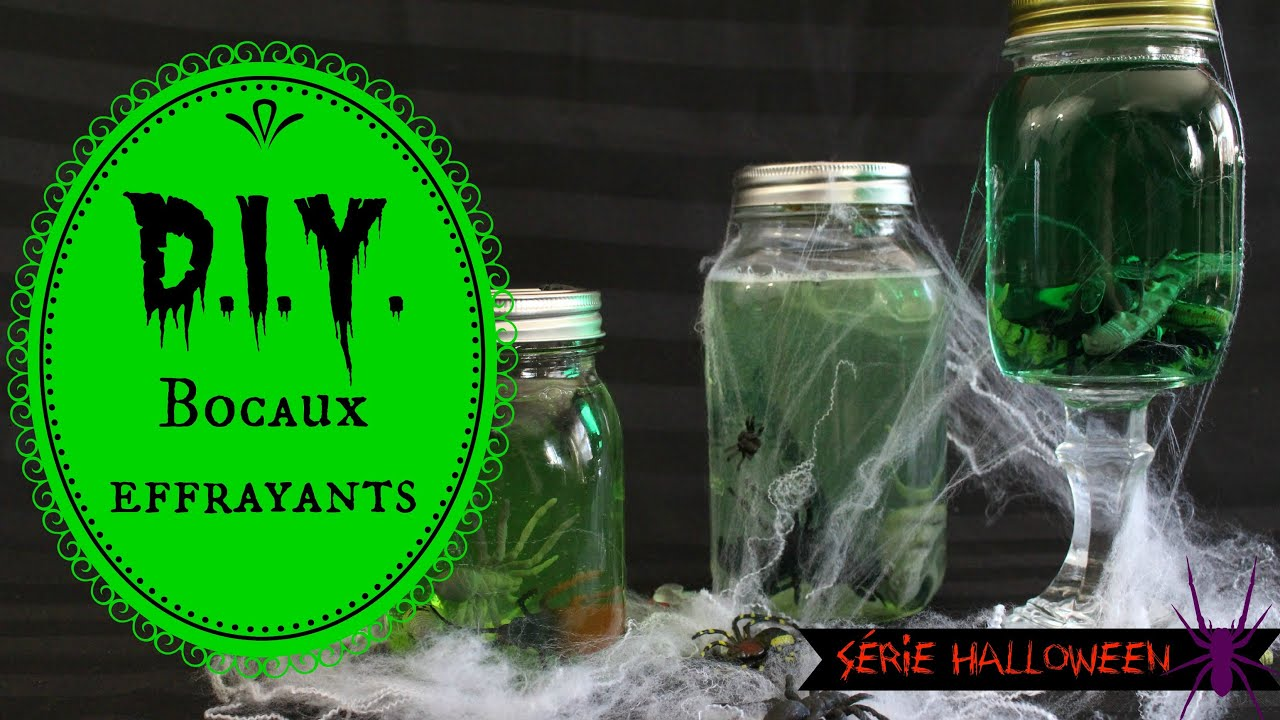 D i y bocaux effrayants s rie halloween - Decoration d halloween ...