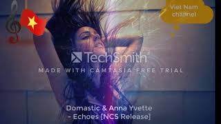 Domastic & Anna Yvette - Echoes [NCS Release] like and share thank you