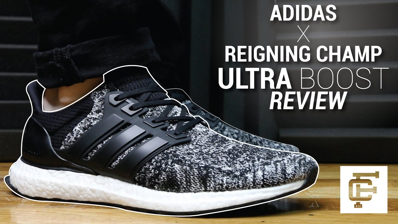 35827cfd067 ADIDAS X REIGNING CHAMP ULTRA BOOST REVIEW - YouTube