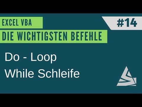 EXCEL VBA Die Wichtigsten Befehle #14 - Do While Loop - Schleifen / Einführung Excel VBA