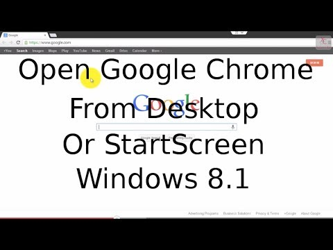 Open Google Chrome From Desktop And Start Screen - Windows 8.1 Tutorial