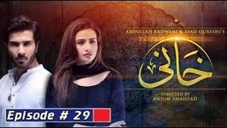 Khaani Episode 29   HAR PAL GEO