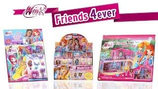 Winx Friends 4ever - Scopriamo insieme l'intera collezione e la Magica Casa