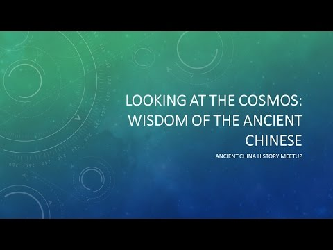 looking at the cosmos-Wisdom of ancient Chinese