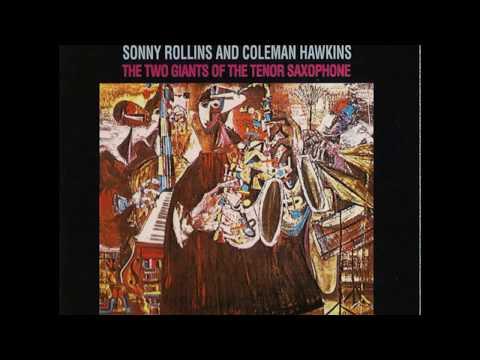 Sonny Rollins & Coleman Hawkins - Sonny Meets Hawk! (1963) (Full Album)