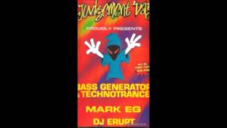 Bass Generator - Technotrance - Mark EG - DJ Erupt @ Judgement day Newcastle uni