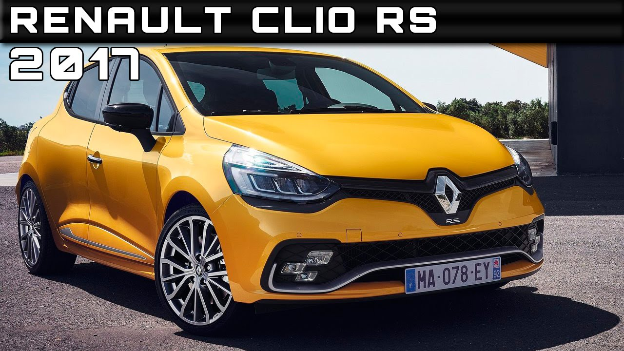 2017 Renault Clio RS Review Rendered Price Specs Release Date