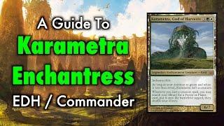a guide to karametra enchantress commander edh for magic the gathering