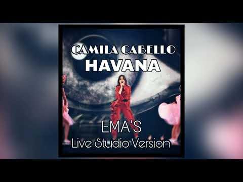 Camila Cabello - Havana (EMA'S Studio Version)