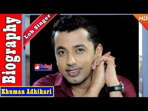 Khuman Adhikari - Nepali Lok Singer Biography Video, Songs