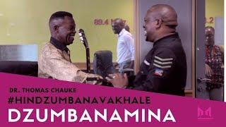 DR THOMAS CHAUKE EKA #DZUMBANAMINA NA DJ BRIAN*