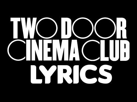 Two Door Cinema Club - What You Know | LYRICS!