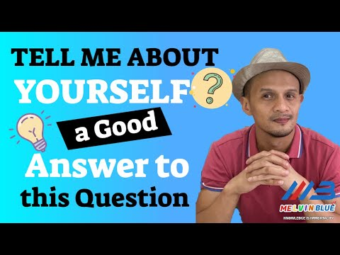 Tell Me About Yourself  - Good Answer To This Interview Question  2019 (TAGALOG)