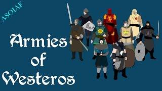 ASOIAF: Armies of Westeros (History of Westeros Series - Book Spoilers)