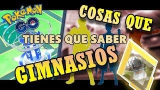 COSAS QUE TIENES QUE SABER SOBRE LOS GIMNASIOS - POKEMON GO// LonssoPlays