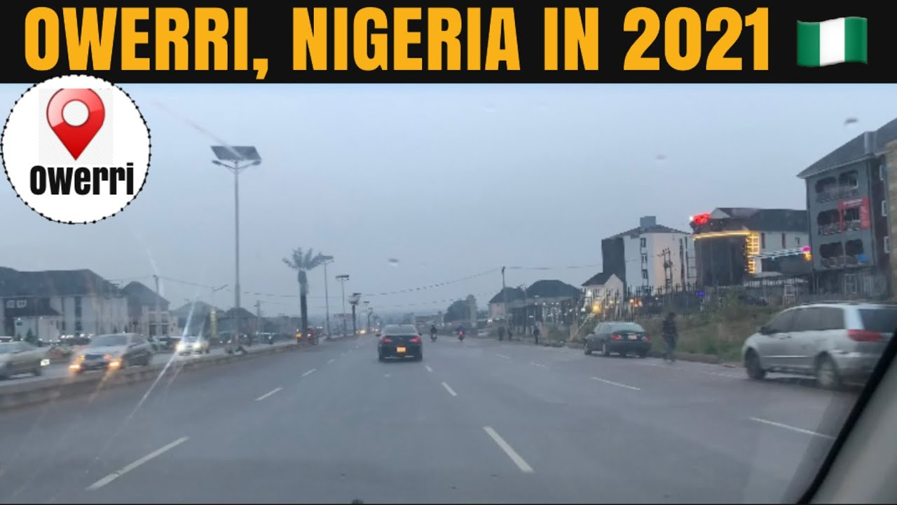 IMO STATE, NIGERIA IN 2021 +ROAD PROJECTS A MIRAGE OR A REALITY+LET'S DRIVE  AROUND OWERRI METRPOLIS - YouTube