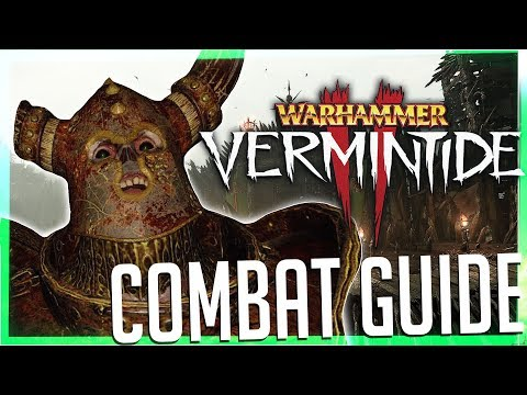 Combat & Fundamentals GUIDE to Vermintide 2!