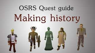 [OSRS] Making history quest guide