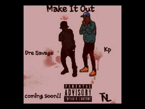 Kp ft. Dre Savage x This A Dream