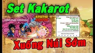Ngọc Rồng Online - Xuống Núi Sớm Test Sức Mạnh Của Set Kakarot