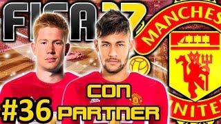 FIFA 17 Manchester United Modo Carrera #36 | EL TRUCO DE NEYMAR Y ¿DE BRUYNE? | CON PARTNER