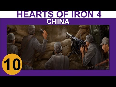 Hearts of Iron 4: Waking the Tiger - China - Ep 10