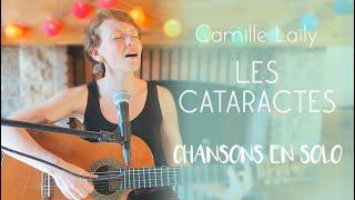 Chansons en solo #13 - Les Cataractes