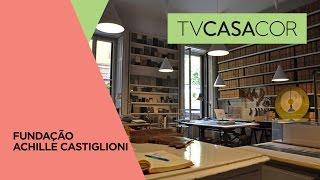 Milan Design Week 2017: Fundação Achille Castiglioni