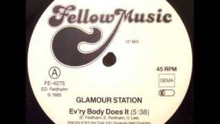 GLAMOUR STATION EV RY BODY DOES IT 1985 ITALO HI NRG