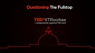 TEDx IIT Roorkee 2015: Teaser