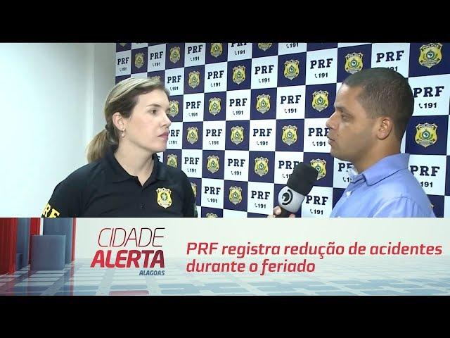 PRF registra redução de acidentes durante o feriado