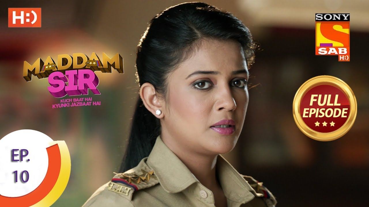 Download Maddam Sir - Ep 10 - Full Episode - 6th March 2020