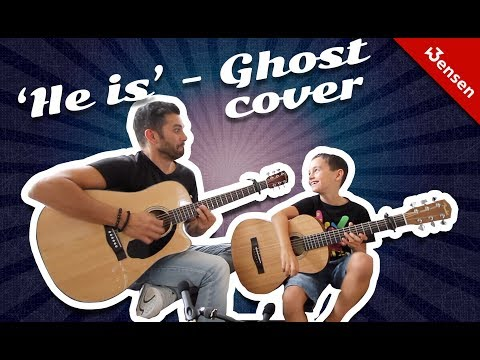 He is - Ghost acoustic guitar cover
